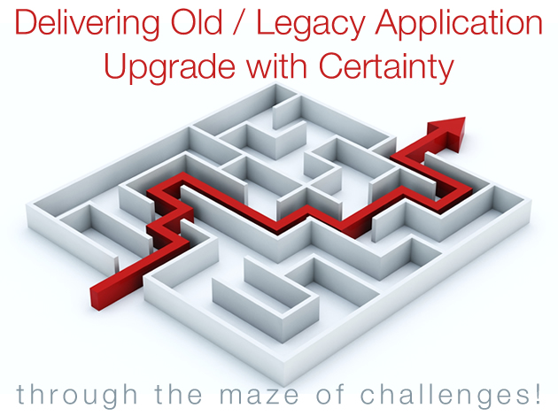 Upgrade Custom / Old / Legacy software to make it current, highly productive and efficient